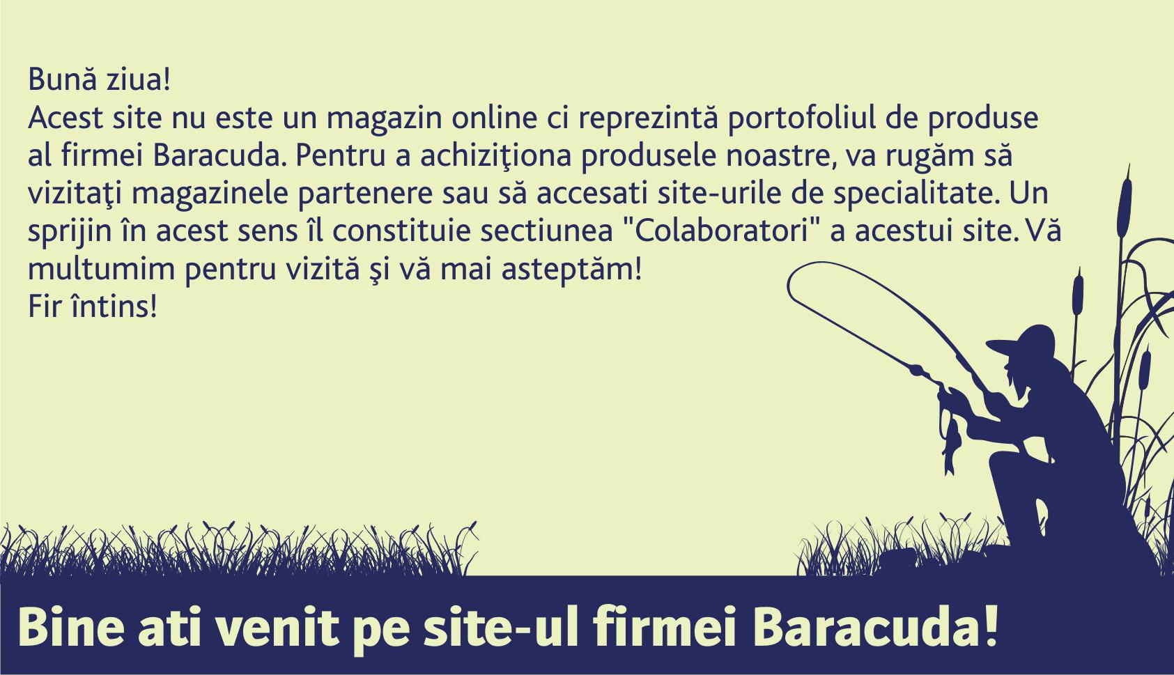 Bine ati venit pe site-ul firmei Baracuda!